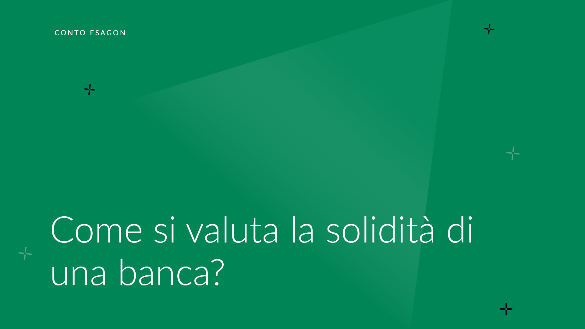 Come si valuta la solidità di una banca?